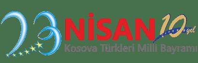 23 Nisan | Kosova Türkleri Milli Bayramı